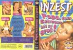 Inzest - Papa dein Schwanz ist zu gross (2009) DVDRip